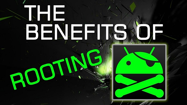 Benefits of Rooting an Android OS Phone